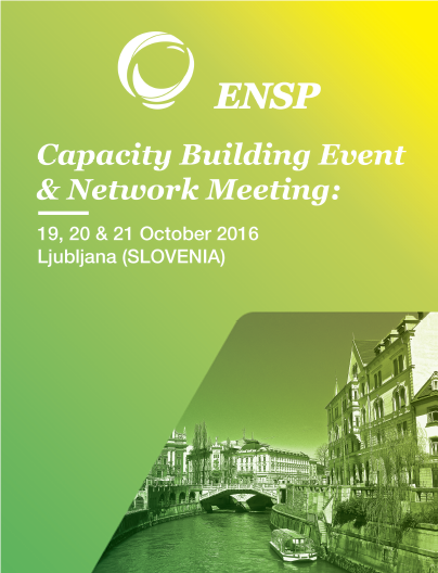 ENSP Capacity Building Event & Network Meeting: 19, 20 & 21 Οκτωβρίου 2016 στη Λιουμπλιάνα